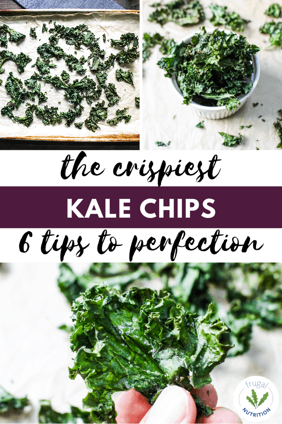 collage of three photos displaying crispy kale chips