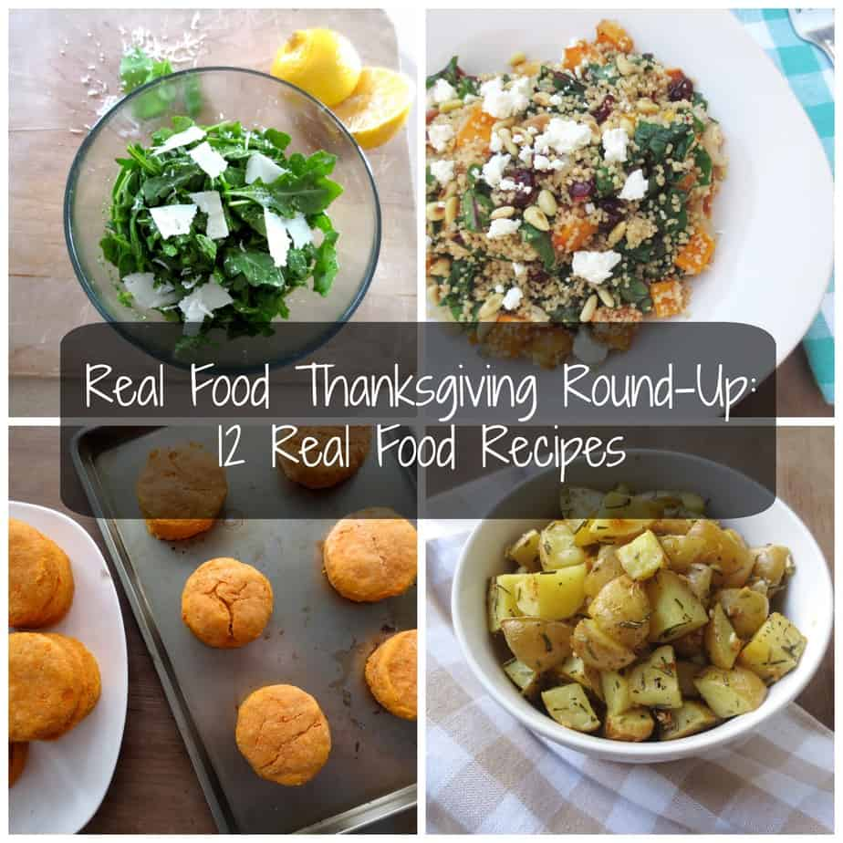 12 Real Food Thanksgiving Recipes