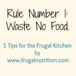 Tips For the Frugal Kitchen