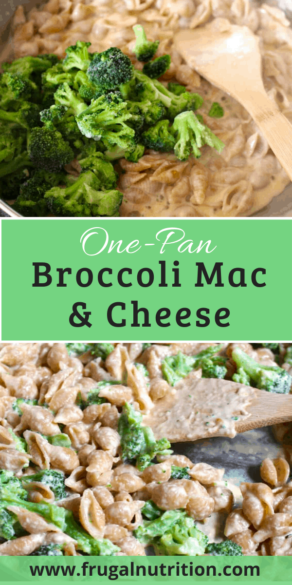 One Pan Broccoli Mac and Cheese Pin Me | Frugal Nutrition