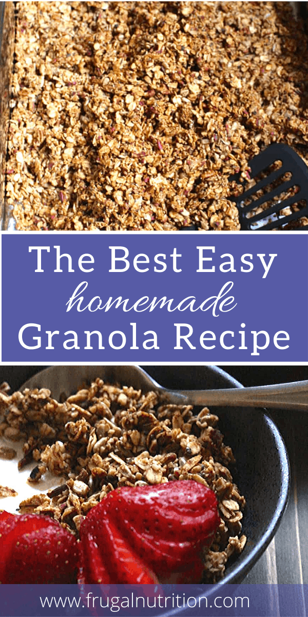 Best Easy Homemade Granola Recipe by Frugal Nutrition