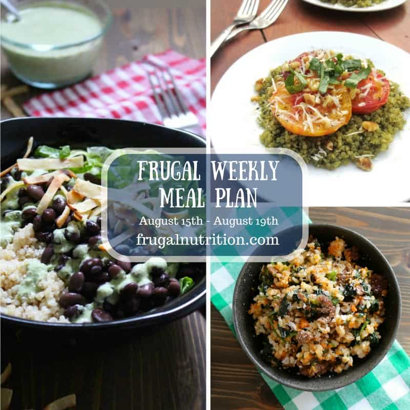 August 15-August 19 Frugal Weekly Meal Plan