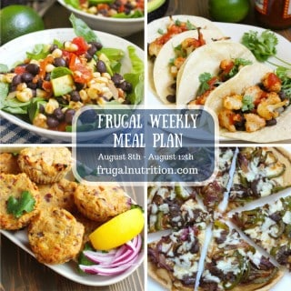 August 8 - August 12 Weekly Meal Plan