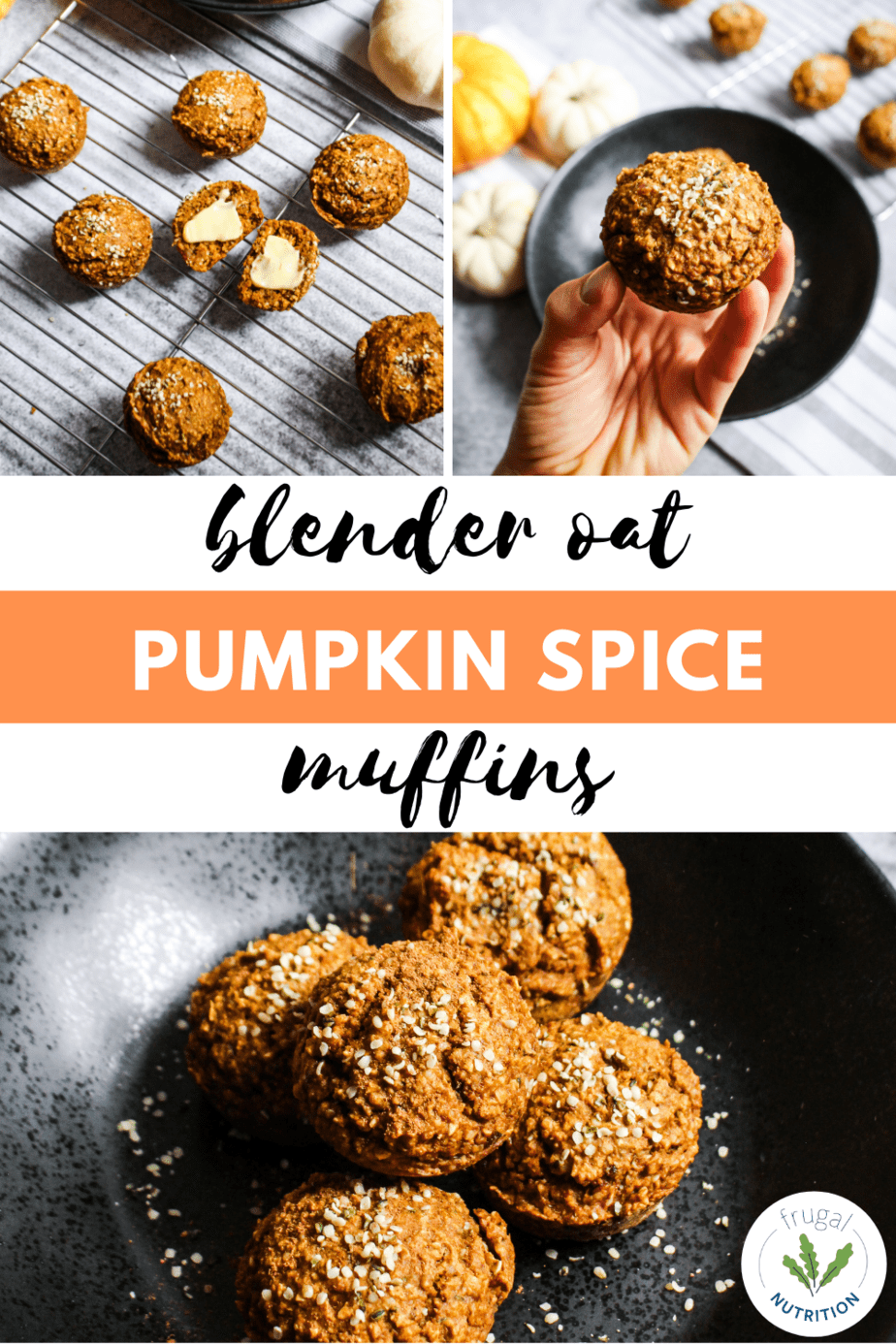 pin of three images of pumpkin spice blender oat muffins