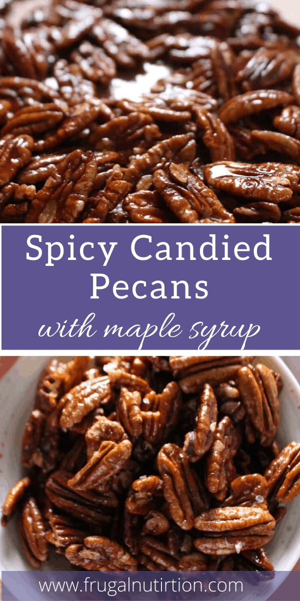 Spicy Candied Pecans by Frugal Nutrition