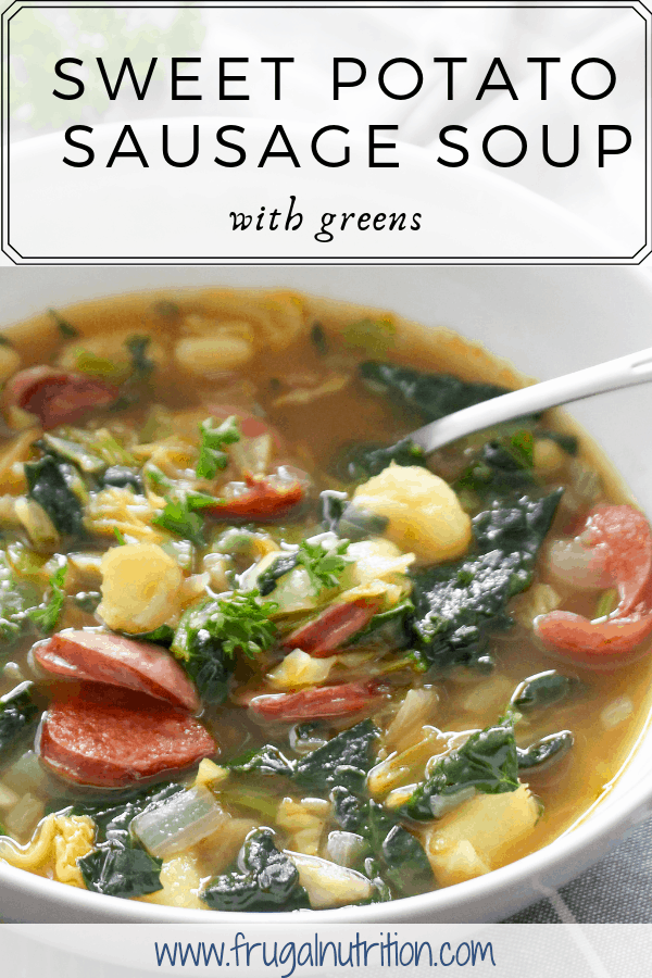 Sweet Potato Sausage Soup with Greens _ Frugal Nutrition