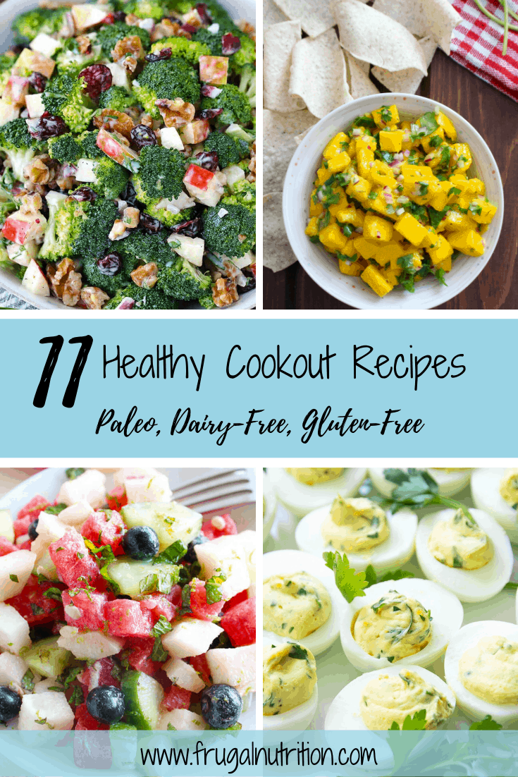 11 Healthy Cookout Recipes | Frugal Nutrition