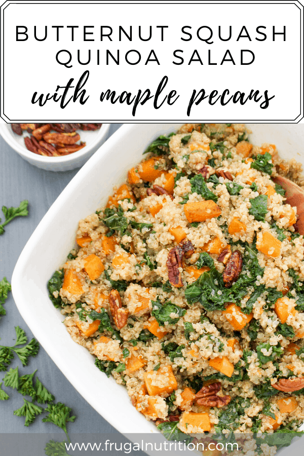 Butternut Squash Quinoa Salad with Maple Pecans | Frugal Nutrition