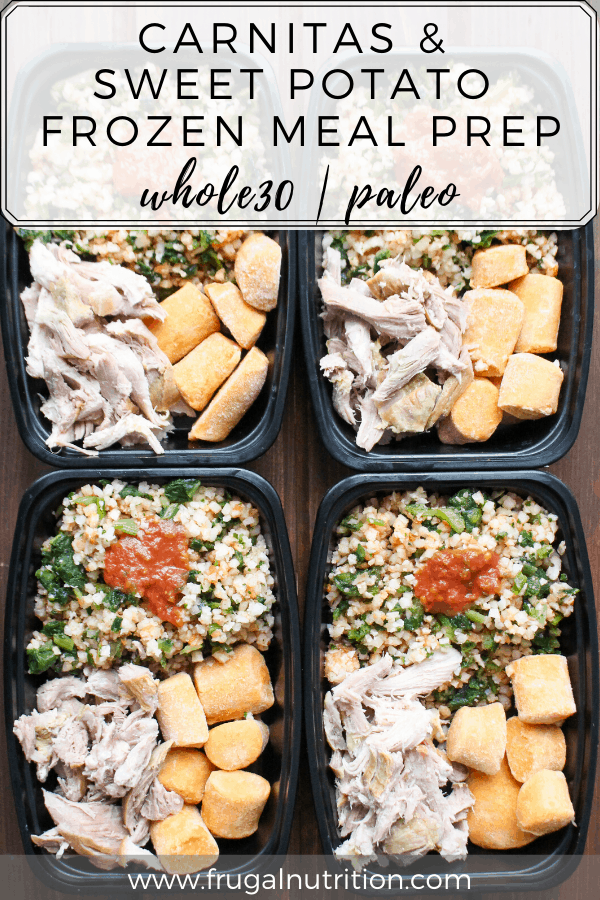Carnitas and Sweet Potato Frozen Meal Prep by Frugal Nutrition #frozendinner