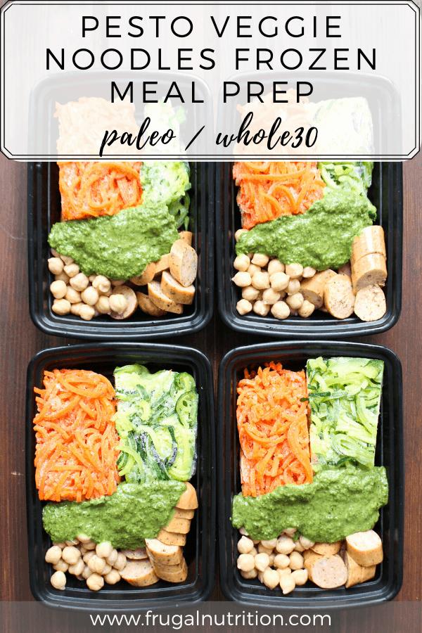 Pesto Veggie Noodles Frozen Meal Prep | Frugal Nutrition #whole30 #frozenmeals #frozenmealprep #frozendinner