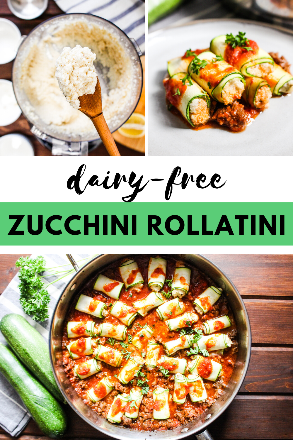 photo collage of zucchini rollatini with macadamia ricotta
