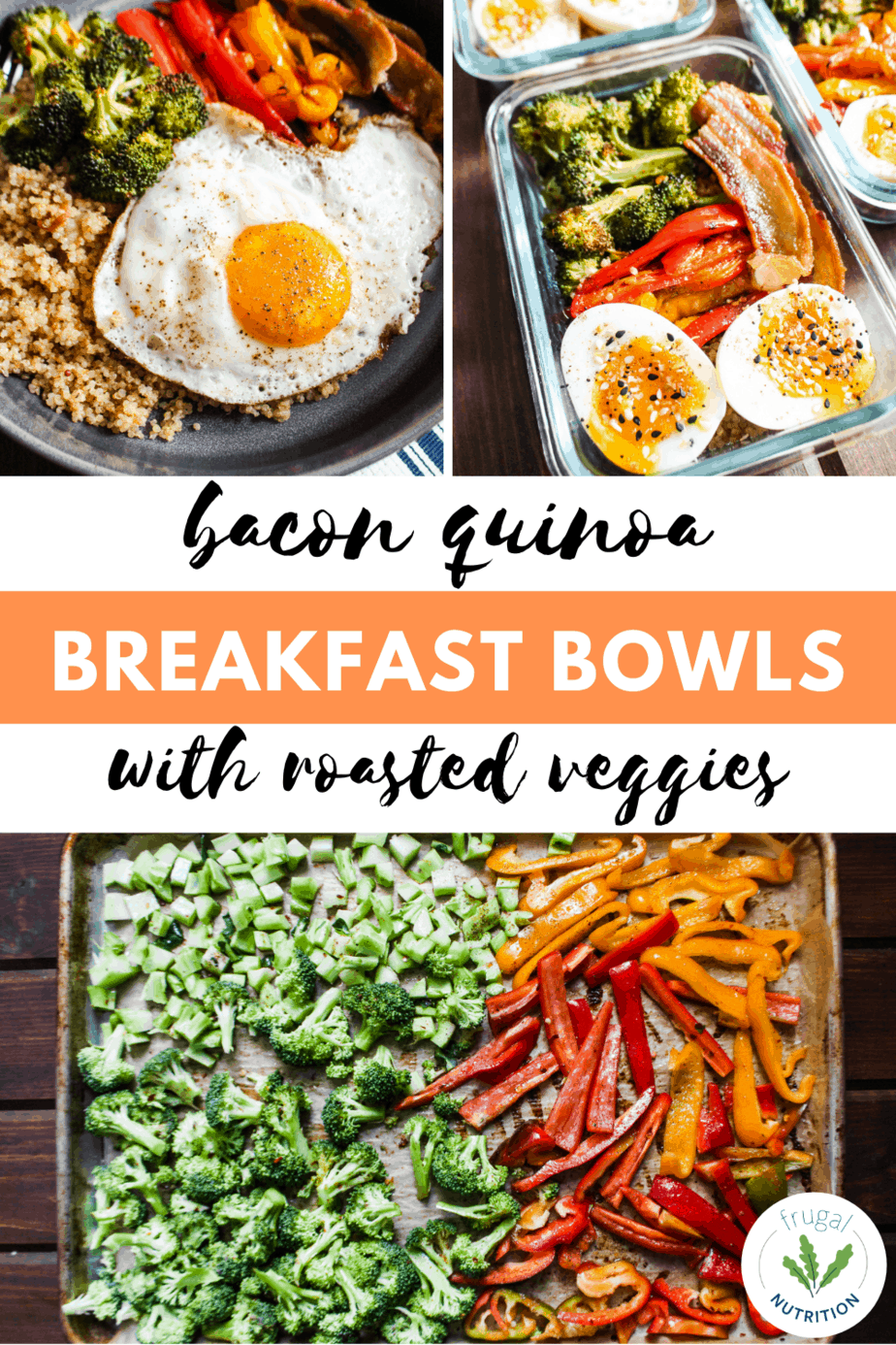 pin for bacon quinoa breakfast bowls with roasted veggies
