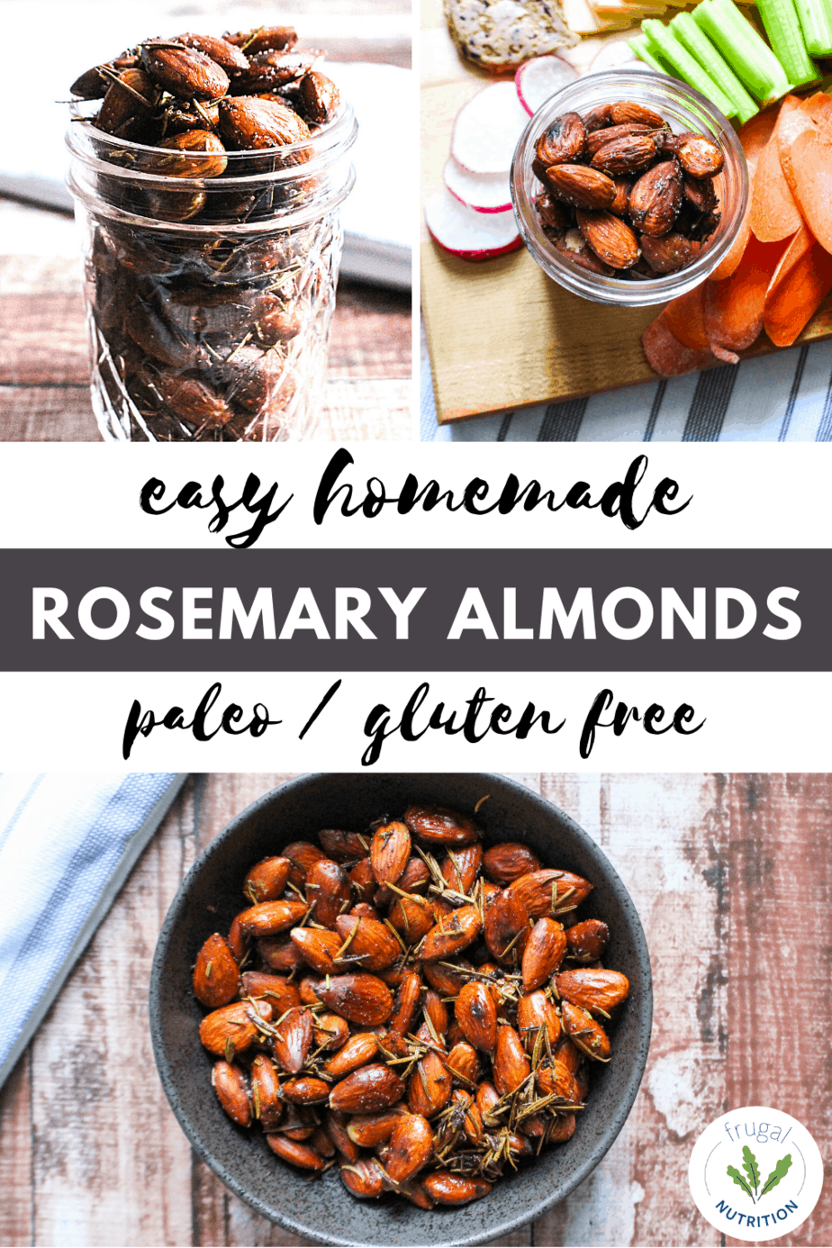 pin with images of rosemary almonds in various containers